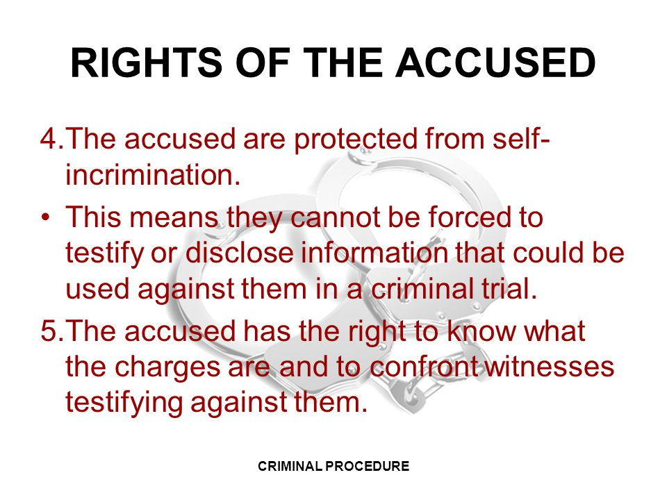 criminal procedure rights of the accused Lesson 1: rights of the accused stamp act official being attacked criminal procedure in the colonies there is a knock at the door mrs proctor opens it.