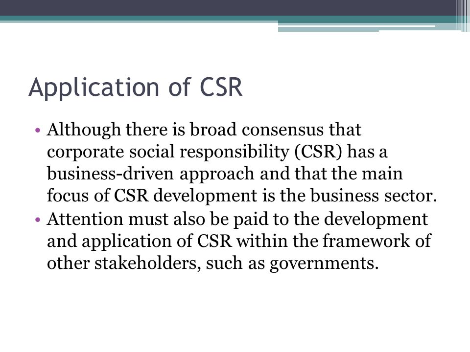 Application of CSR