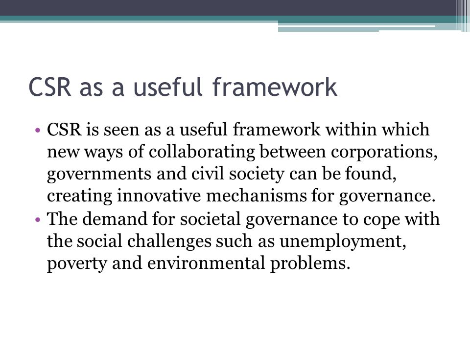 CSR as a useful framework