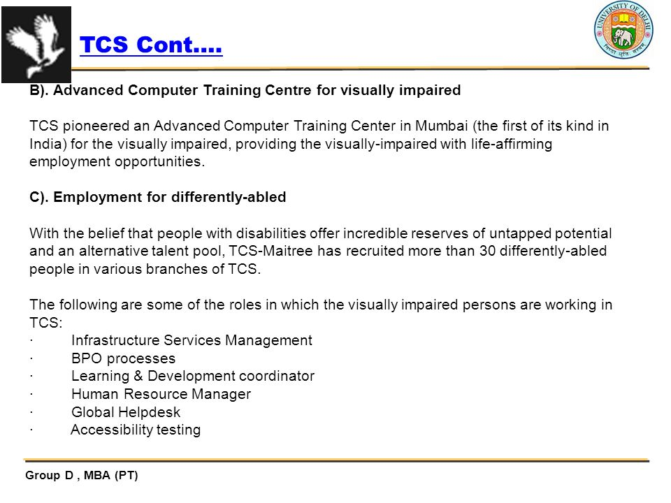 TCS Cont…. B). Advanced Computer Training Centre for visually impaired