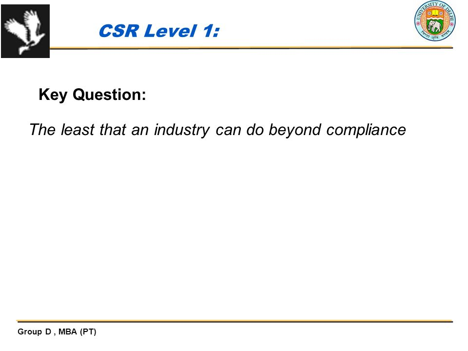 CSR Level 1: Key Question: