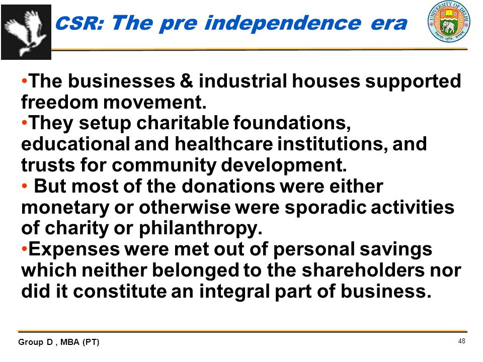The businesses & industrial houses supported freedom movement.