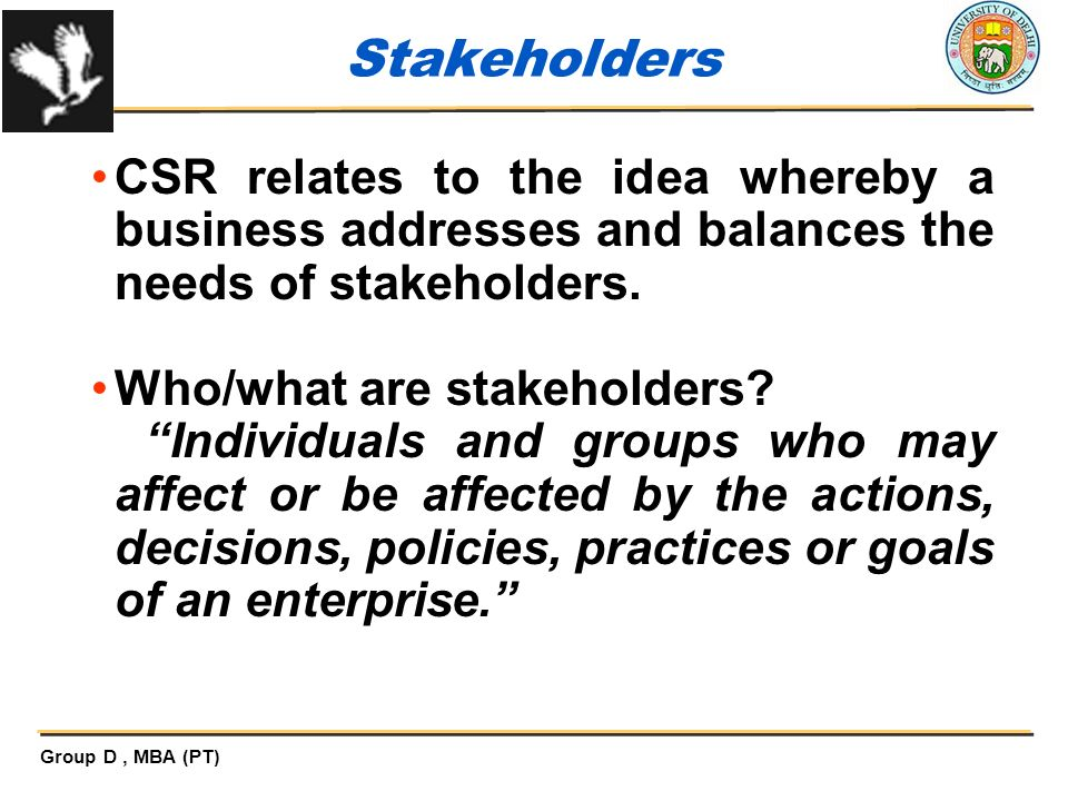 Who/what are stakeholders