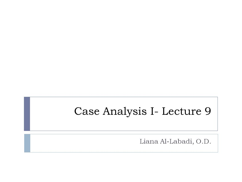 Case Analysis I Lecture   Ppt Video Online Download