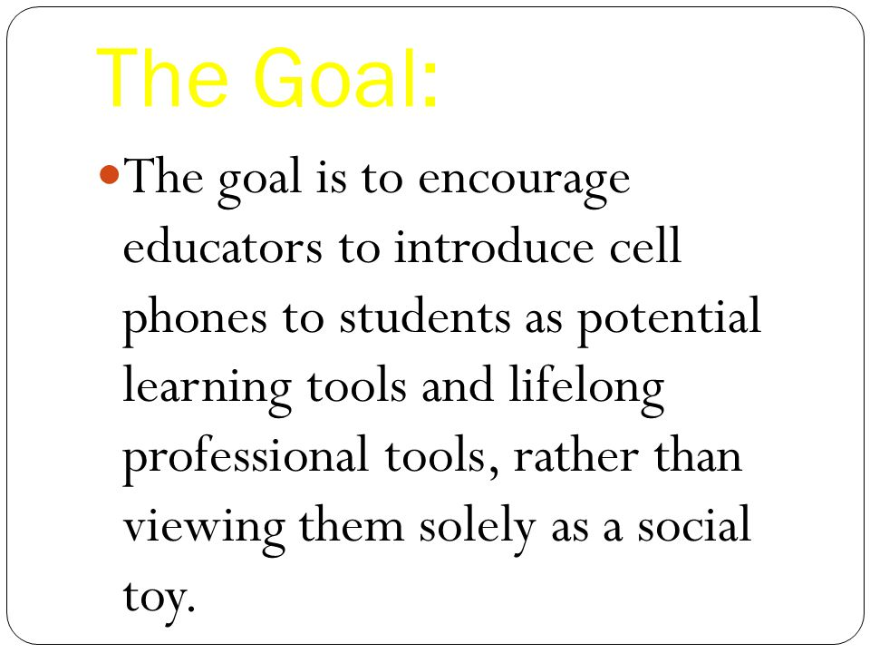 an argument in favor of teachers having cell phones in classrooms Cell phones have unquestionably become fixtures in everyday life for most adults in fact, pearson education found that 82% of high school students use mobile devices regularly cell phones will not only be a part of their everyday lives now and in the future, but will also be important in many careers.