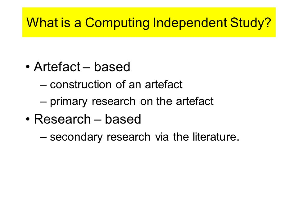 What is a Computing Independent Study