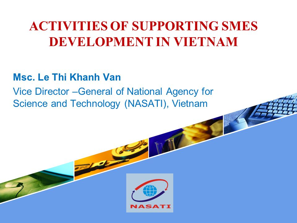 ACTIVITIES OF SUPPORTING SMES DEVELOPMENT IN VIETNAM