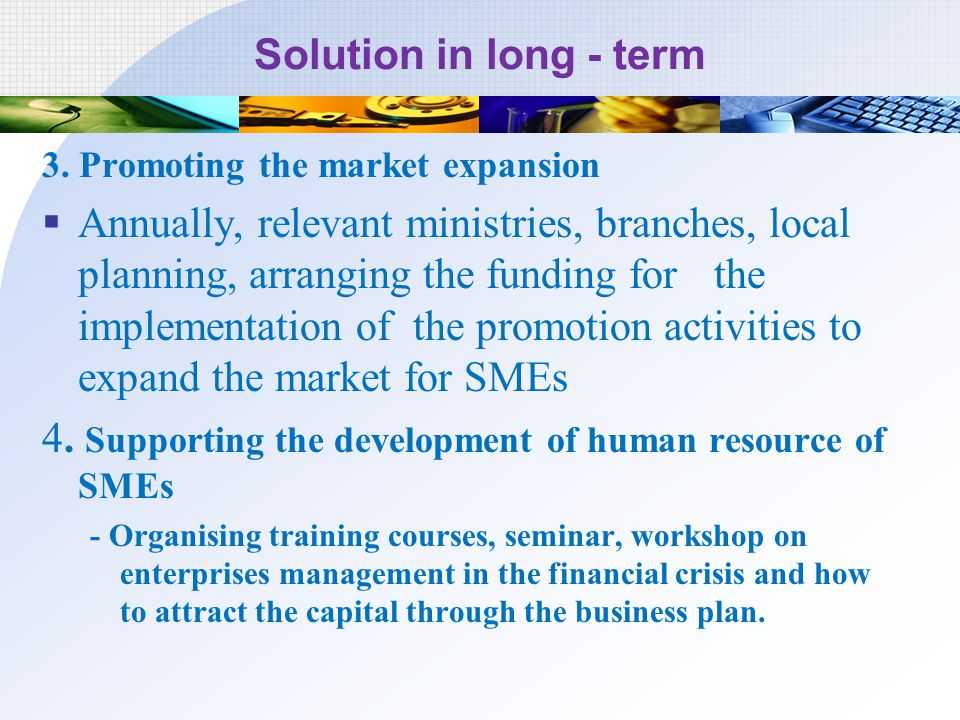4. Supporting the development of human resource of SMEs