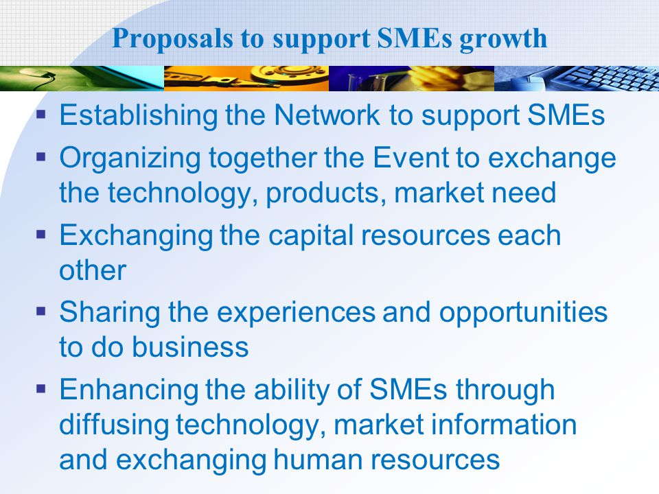 Proposals to support SMEs growth
