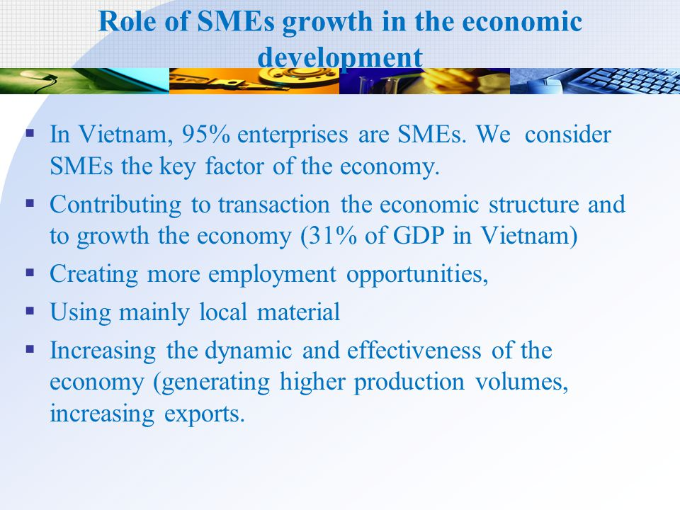 Role of SMEs growth in the economic development