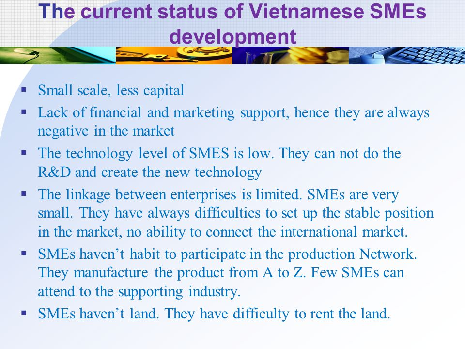 The current status of Vietnamese SMEs development