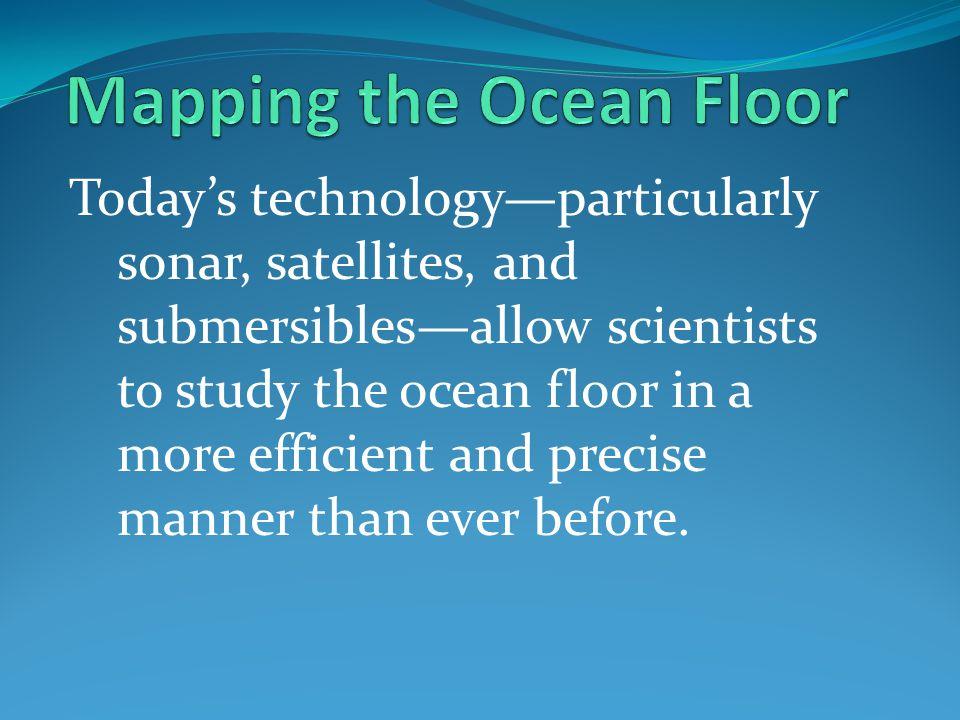 The Ocean Floor Oceanography Ppt Video Online Download - What technology allows us to map ocean floor features