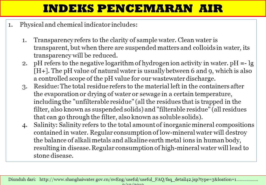 INDEKS PENCEMARAN AIR Physical and chemical indicator includes: