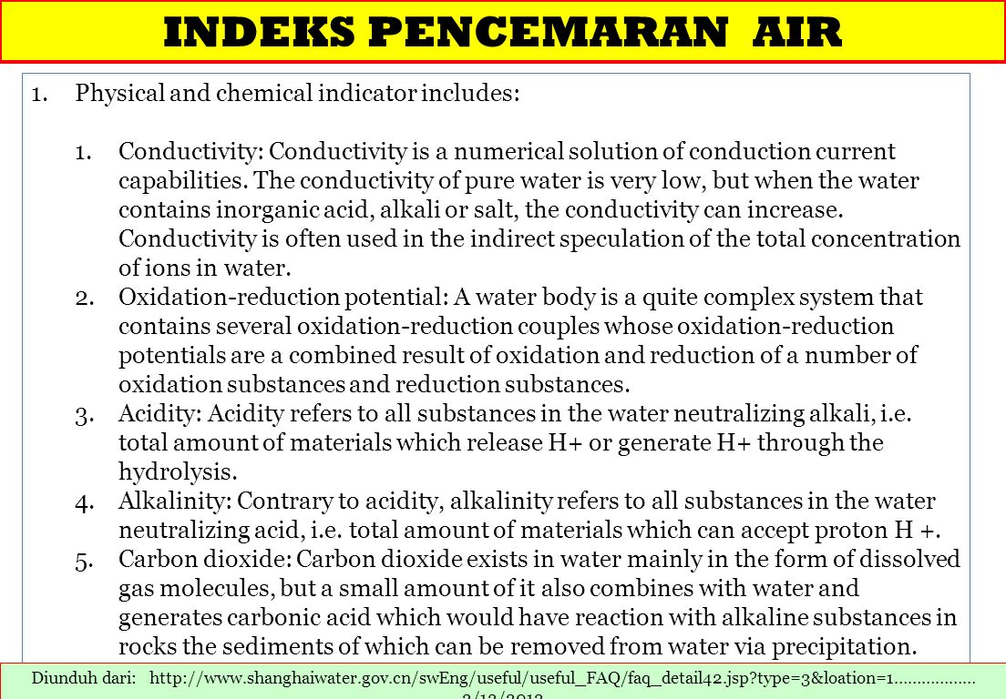 INDEKS PENCEMARAN AIR Physical and chemical indicator includes: