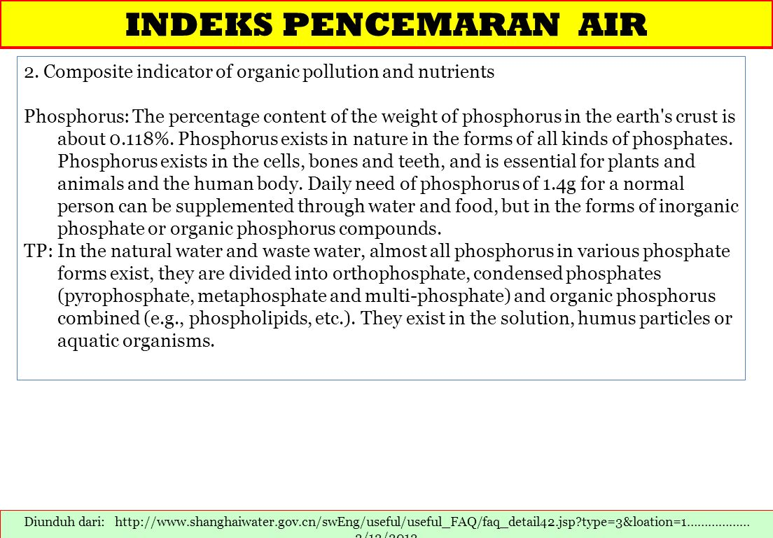 INDEKS PENCEMARAN AIR 2. Composite indicator of organic pollution and nutrients.