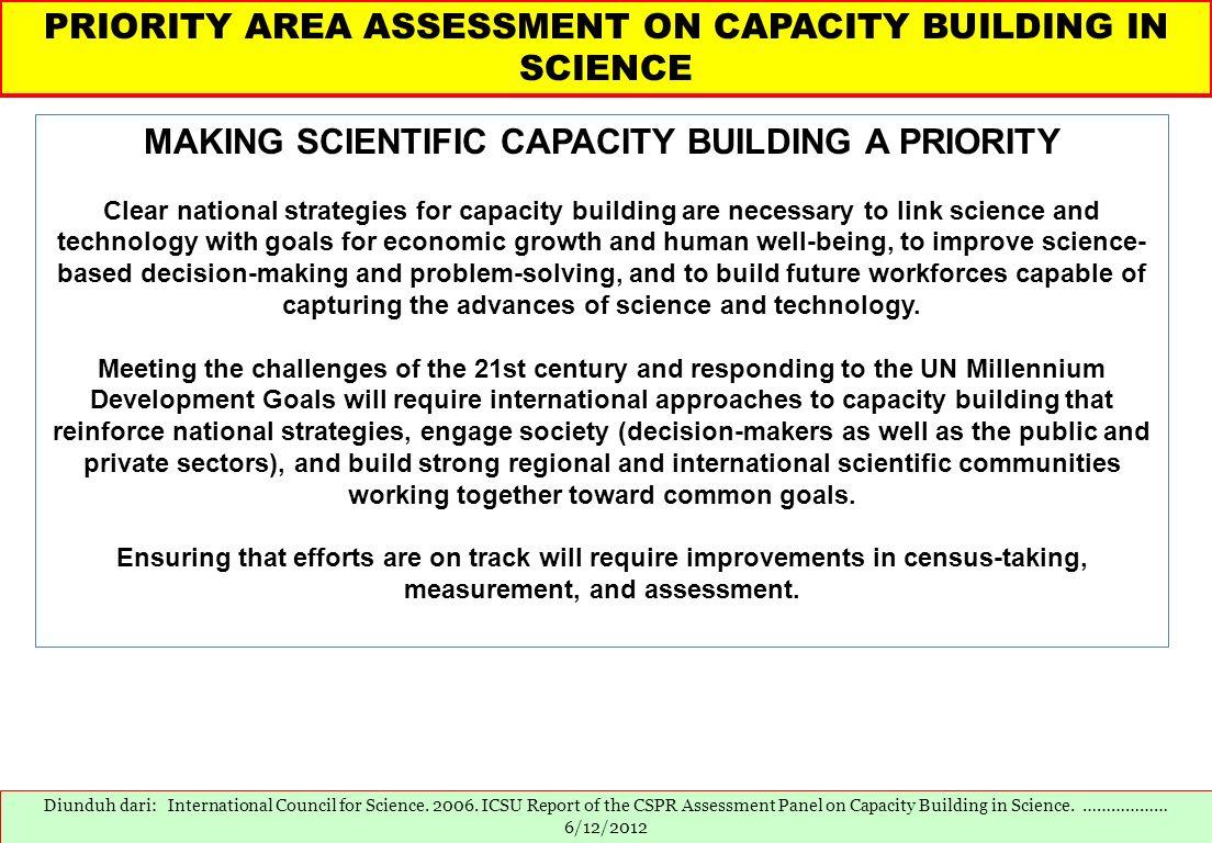 MAKING SCIENTIFIC CAPACITY BUILDING A PRIORITY