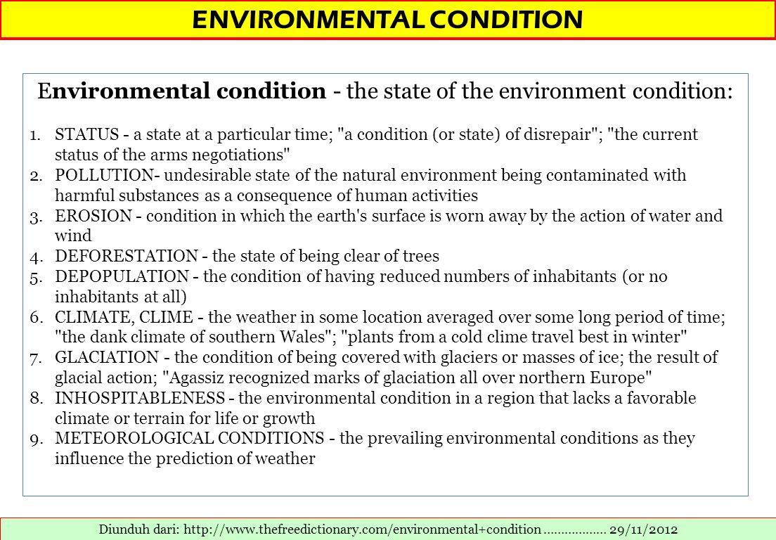 ENVIRONMENTAL CONDITION