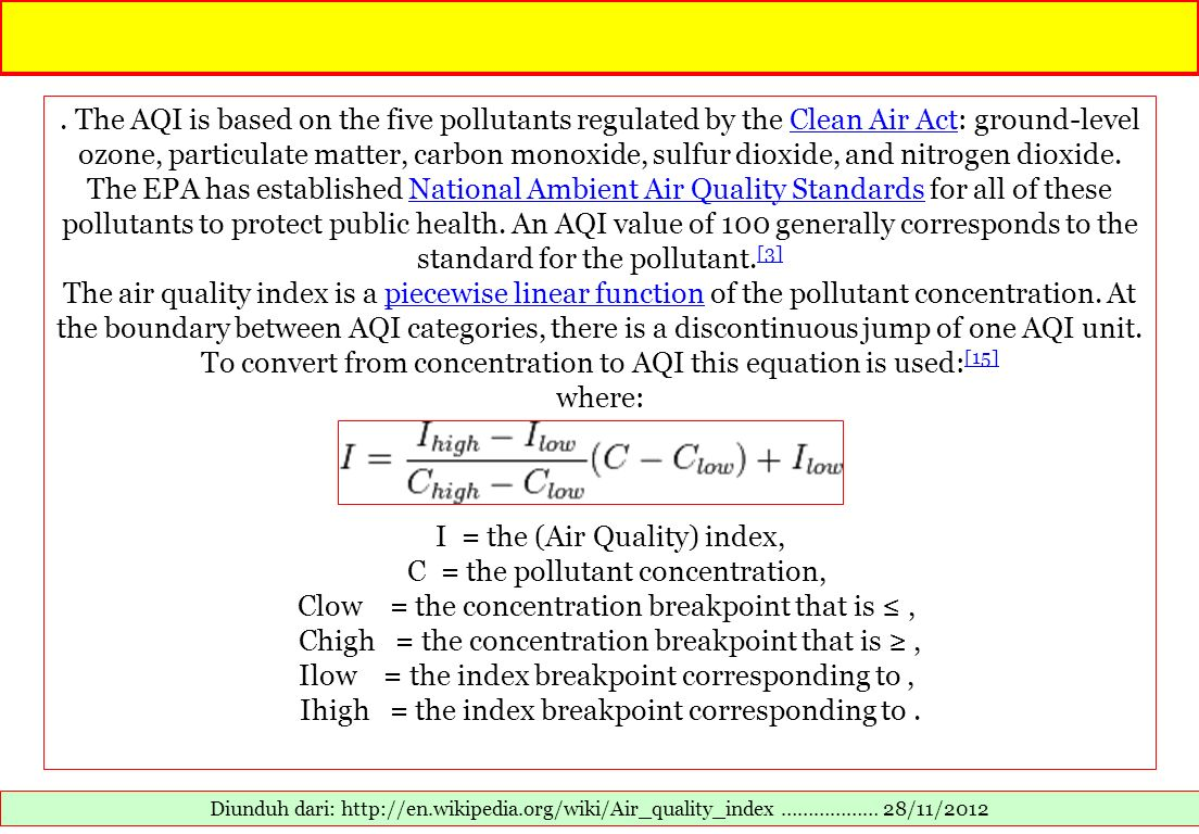 I = the (Air Quality) index, C = the pollutant concentration,