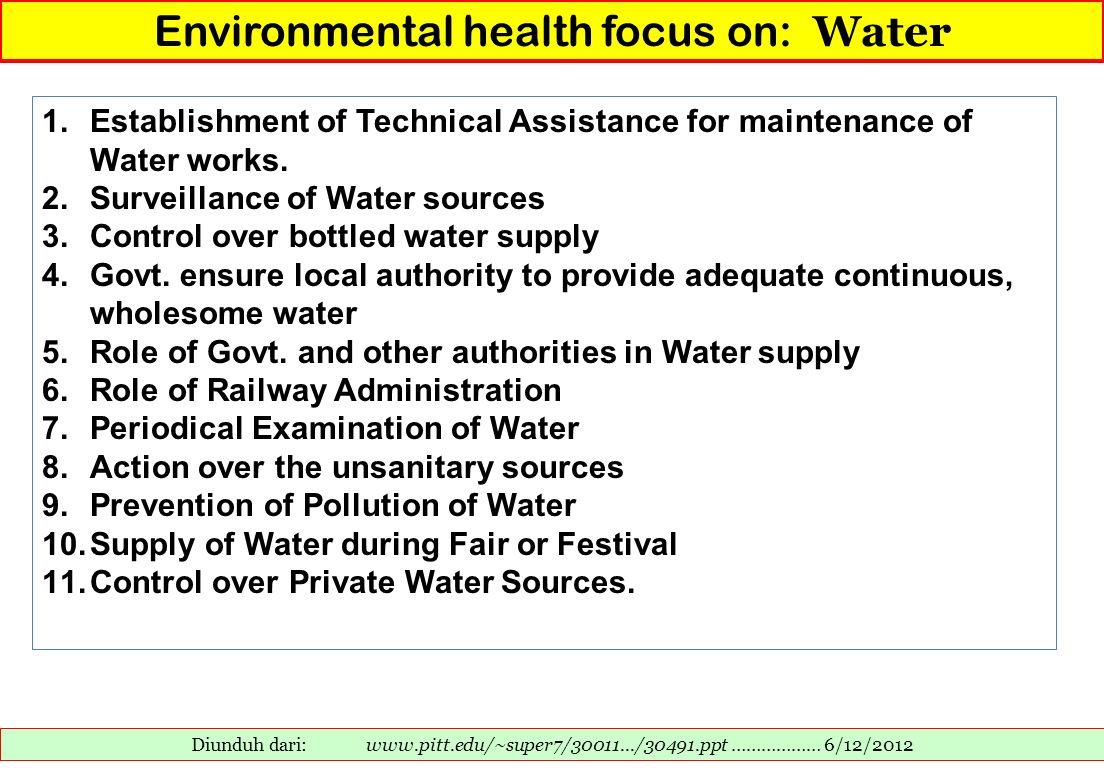 Environmental health focus on: Water