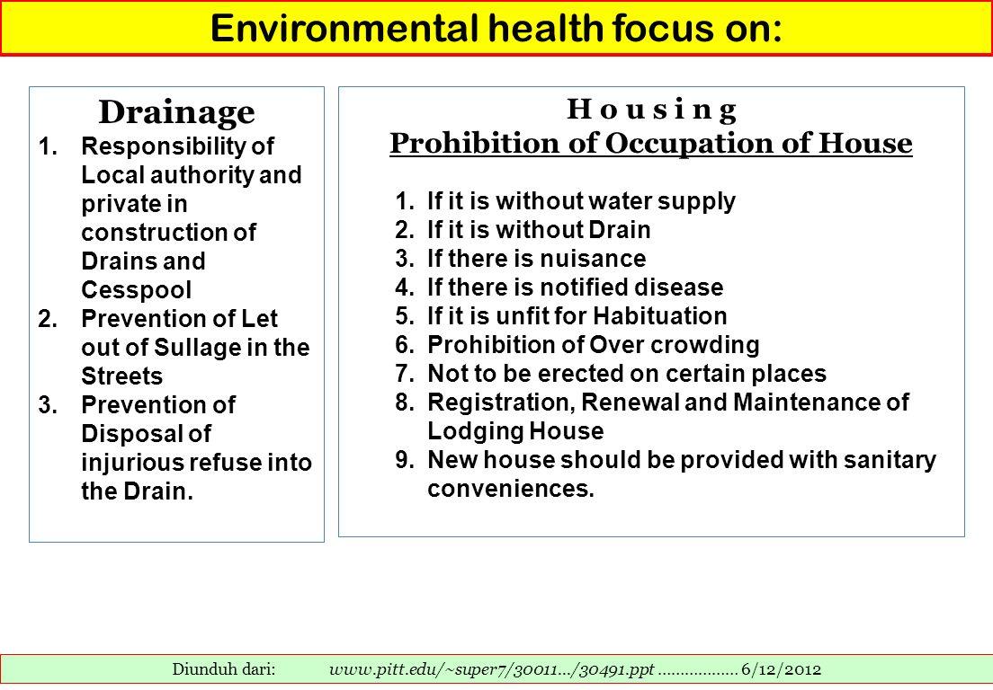 Environmental health focus on: