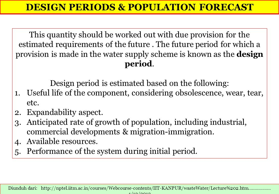 DESIGN PERIODS & POPULATION FORECAST