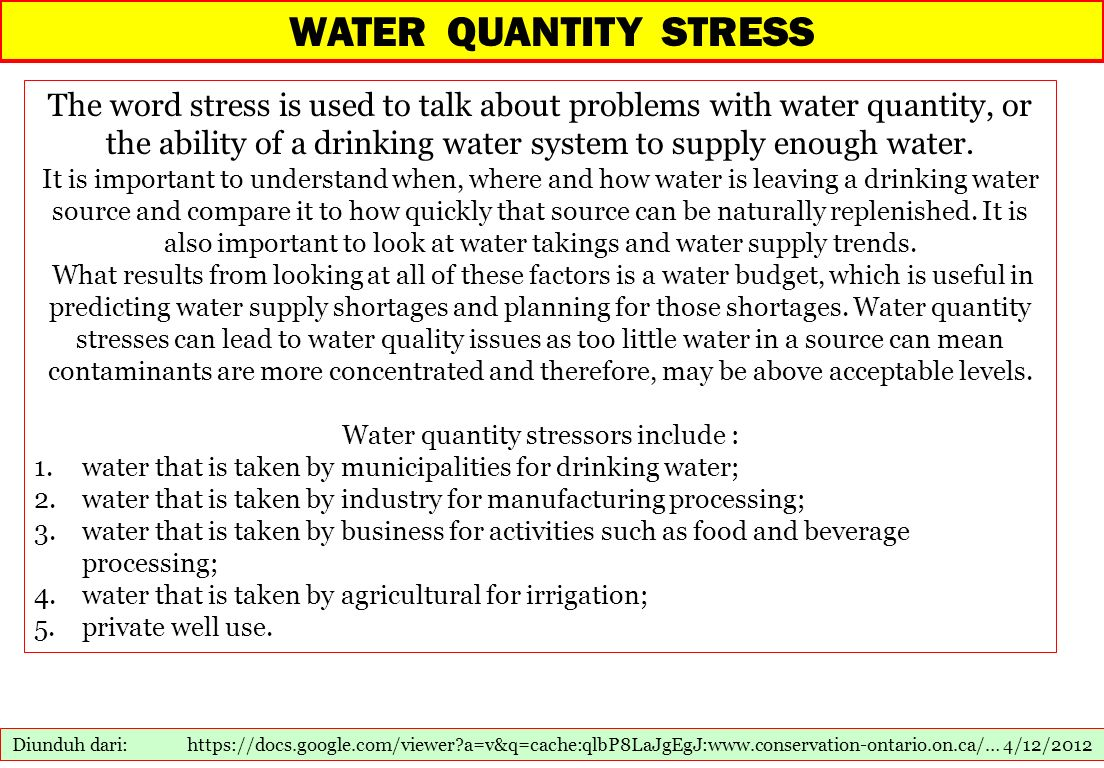 Water quantity stressors include :