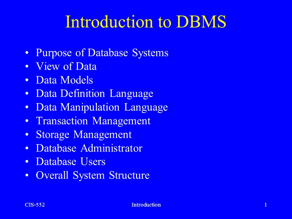 Introduction to DBMS Purpose of Database Systems View of Data