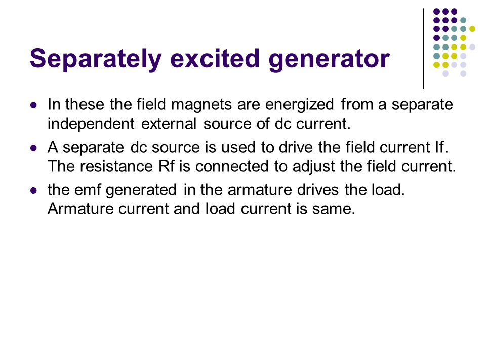 Separately excited generator
