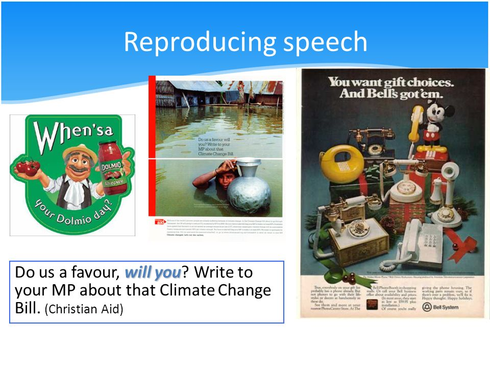 Reproducing speech Do us a favour, will you. Write to your MP about that Climate Change Bill.