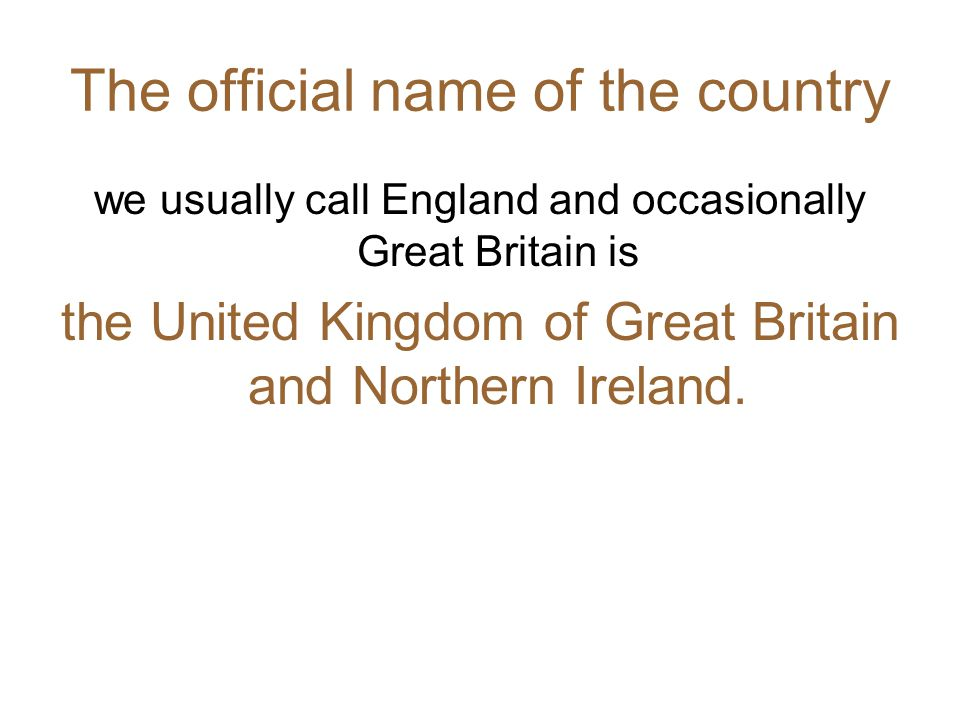 The official name of the country
