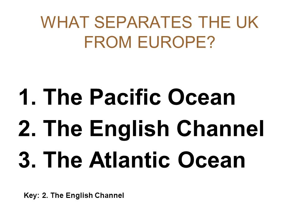 WHAT SEPARATES THE UK FROM EUROPE