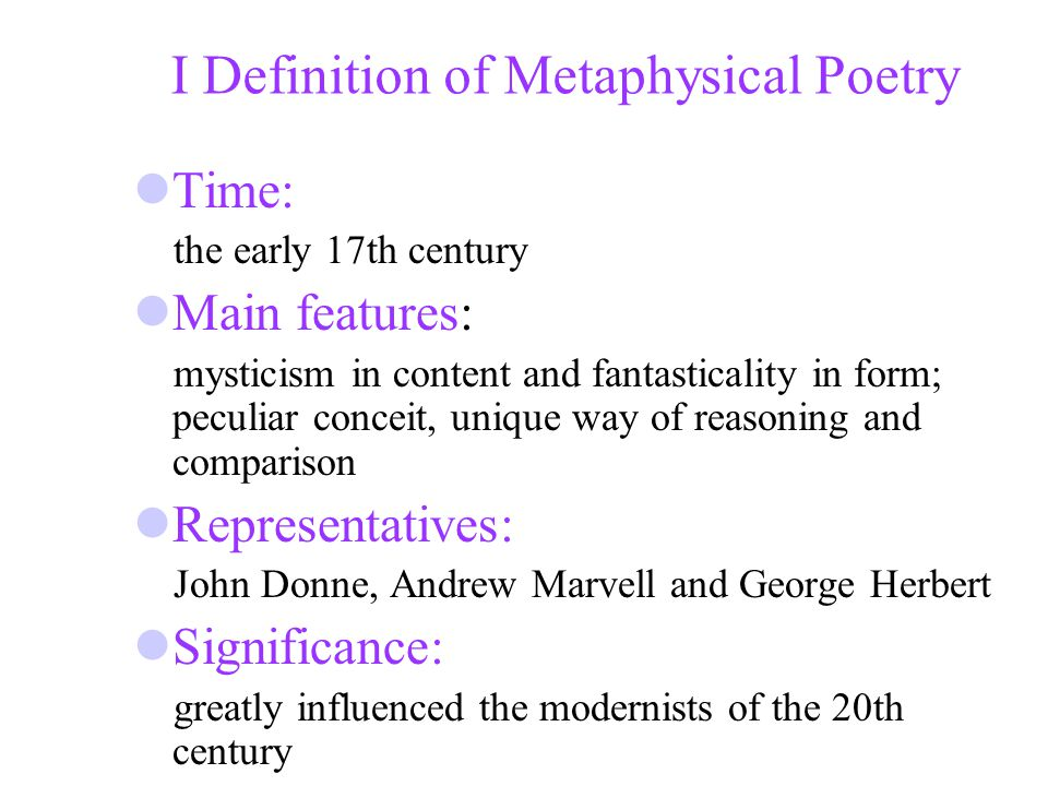 Describe John Donne as a metaphysical poet.
