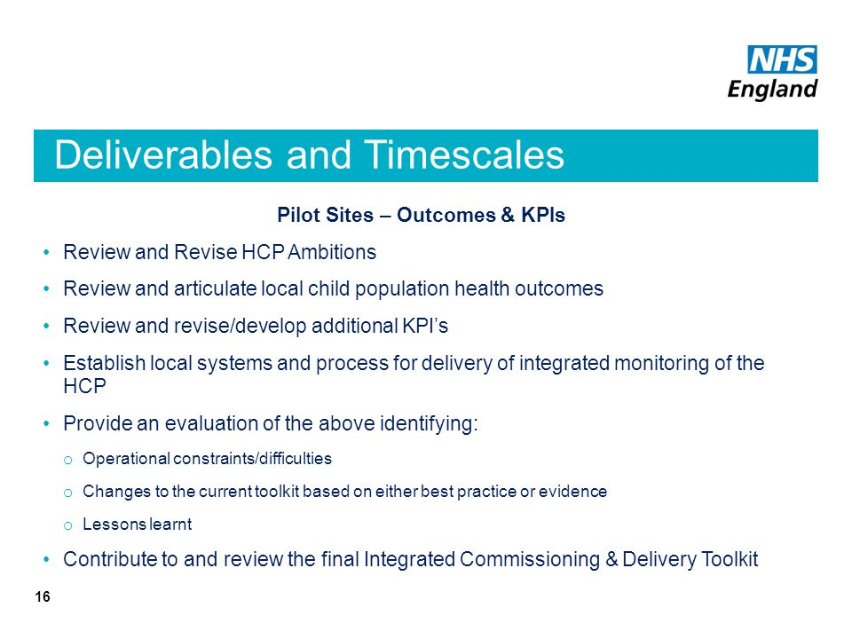Deliverables and Timescales
