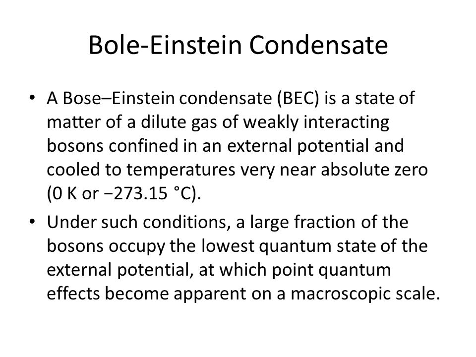 Bose-Einstein Condensate - ppt video online download