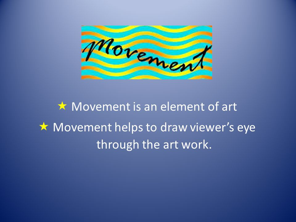 Movement Element Of Art : Starry night by vincent van gogh ppt video online download