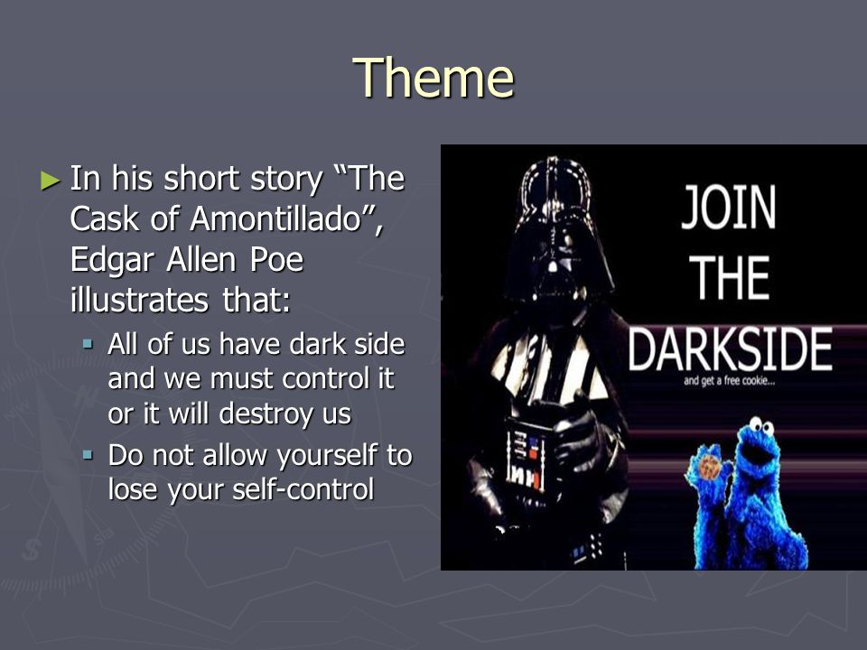 downfall by pride in the cask of amontillado by edgar allen poe The cask of amontillado is a classic tale of revenge brought to us by everyone's favorite poet, edgar allen poe writing a paper on it read this study guide for a summary and analysis, as well as ideas for thesis statements.