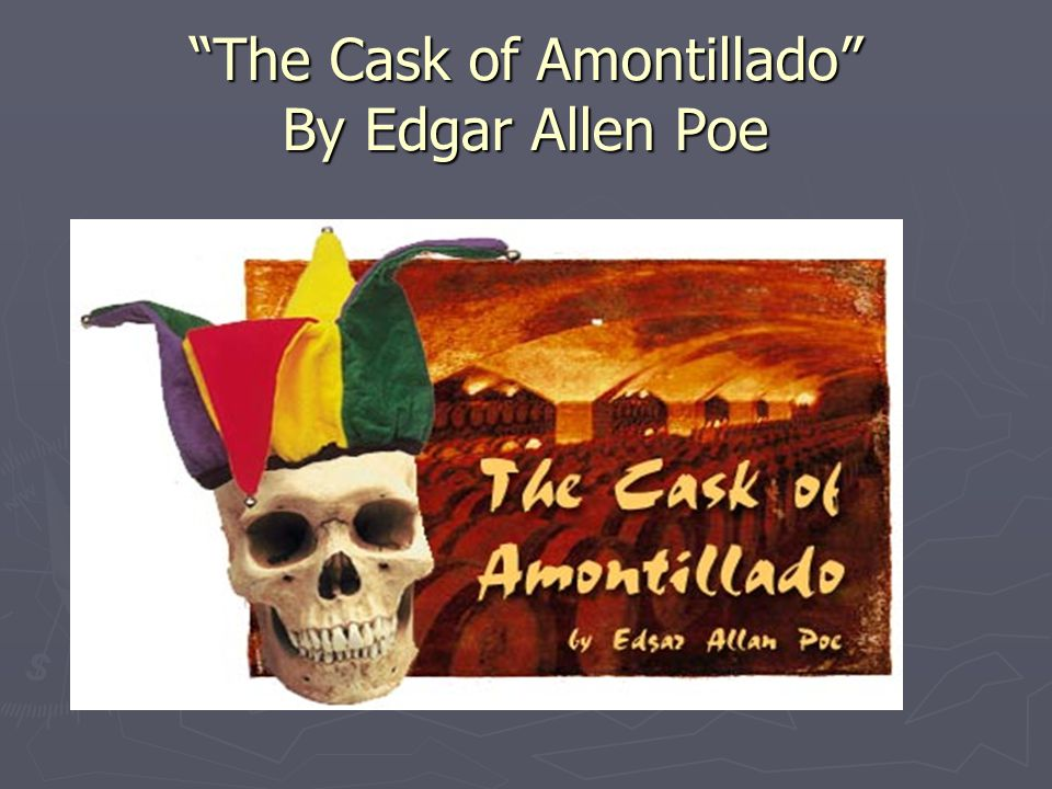 the theme of pride in edgar allan poes the cask of amontillado Did you find the video of the cask of amontillado  edgar allan poe's the cask of amontillado  his own doom through the love and pride he holds.