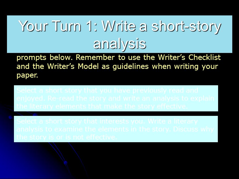 analysis of a short story ppt video online  your turn 1 write a short story analysis
