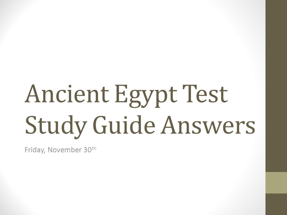 Ancient Egypt Test Study Guide Answers