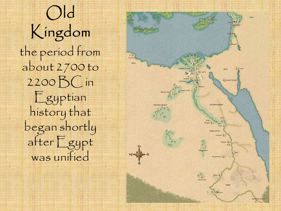 Old Kingdom the period from about 2700 to 2200 BC in Egyptian history that began shortly after Egypt was unified.