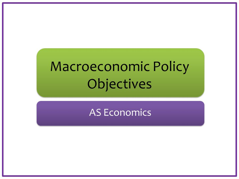macroeconomic aims of a government Fiscal policy can be used to alter the level of demand for different products and also the pattern of demand within the economy.