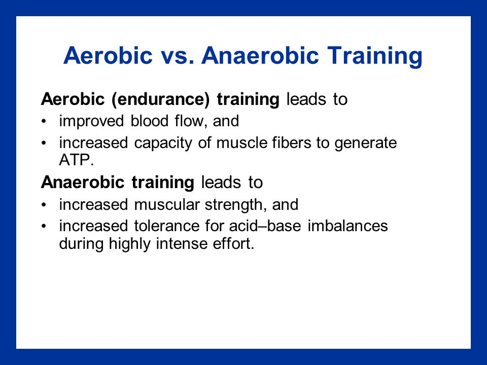 summary on aerobic and anaerobic endurance Anaerobic exercise is a physical exercise intense enough to cause lactate to form it is used by athletes in non-endurance  beyond this time both aerobic and.