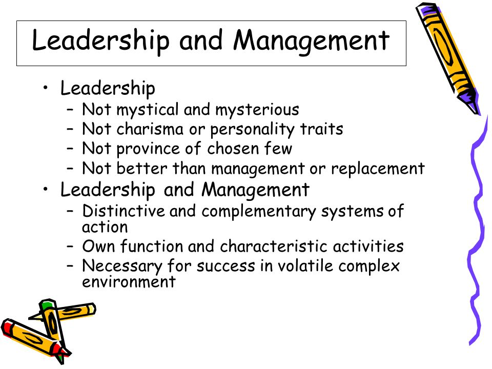 "leadership and management are two distinctive and complementary systems of action Leadership and management are two distinct but complementary systems while managers promote stability, leaders press for change only organisations that can embrace both sides of that contradiction can thrive in turbulent times""."