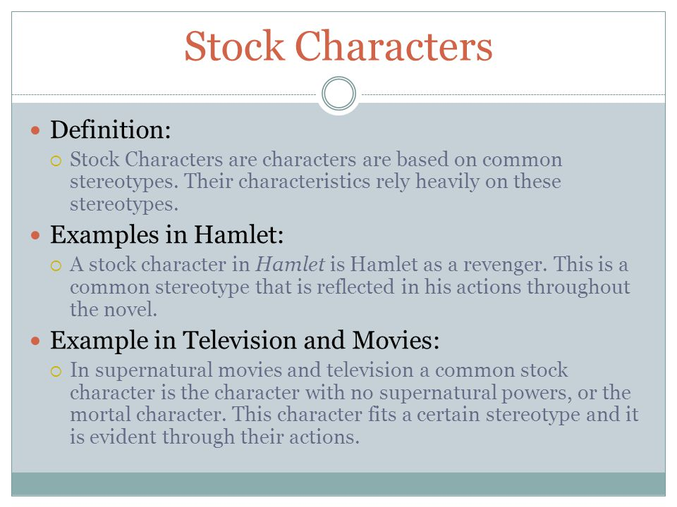 Stock Characters Definition: Examples in Hamlet: