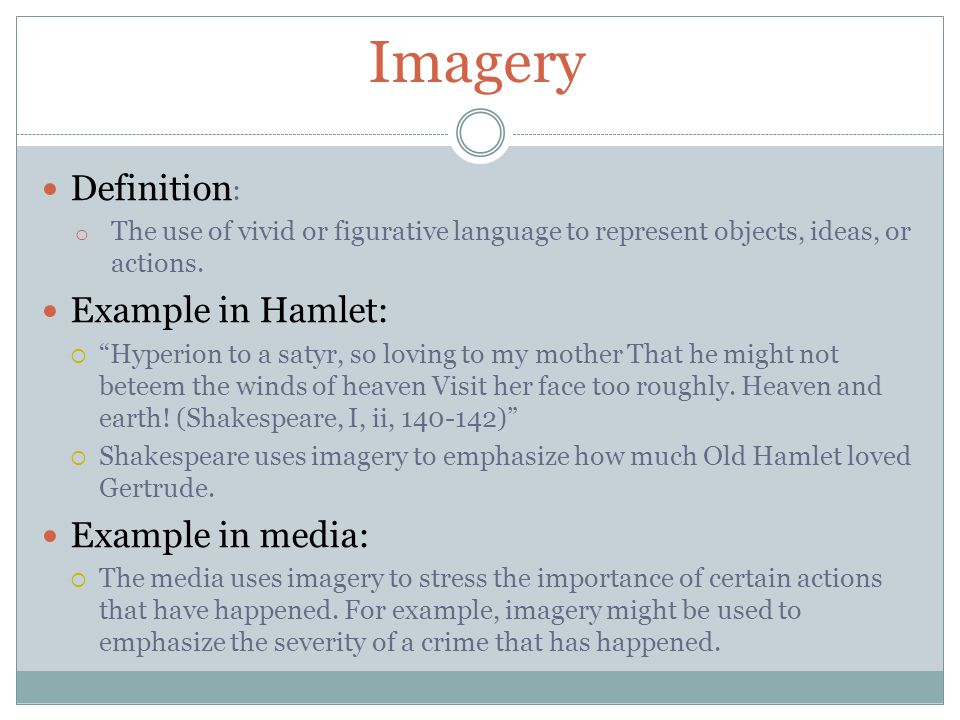 Imagery Definition: Example in Hamlet: Example in media:
