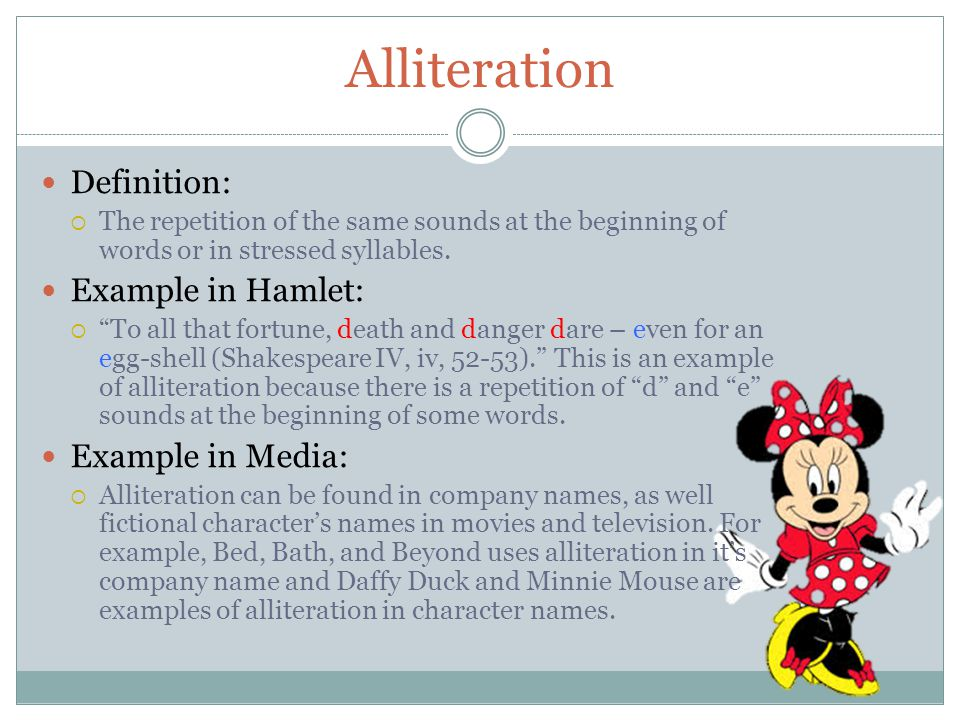 Alliteration Definition: Example in Hamlet: Example in Media:
