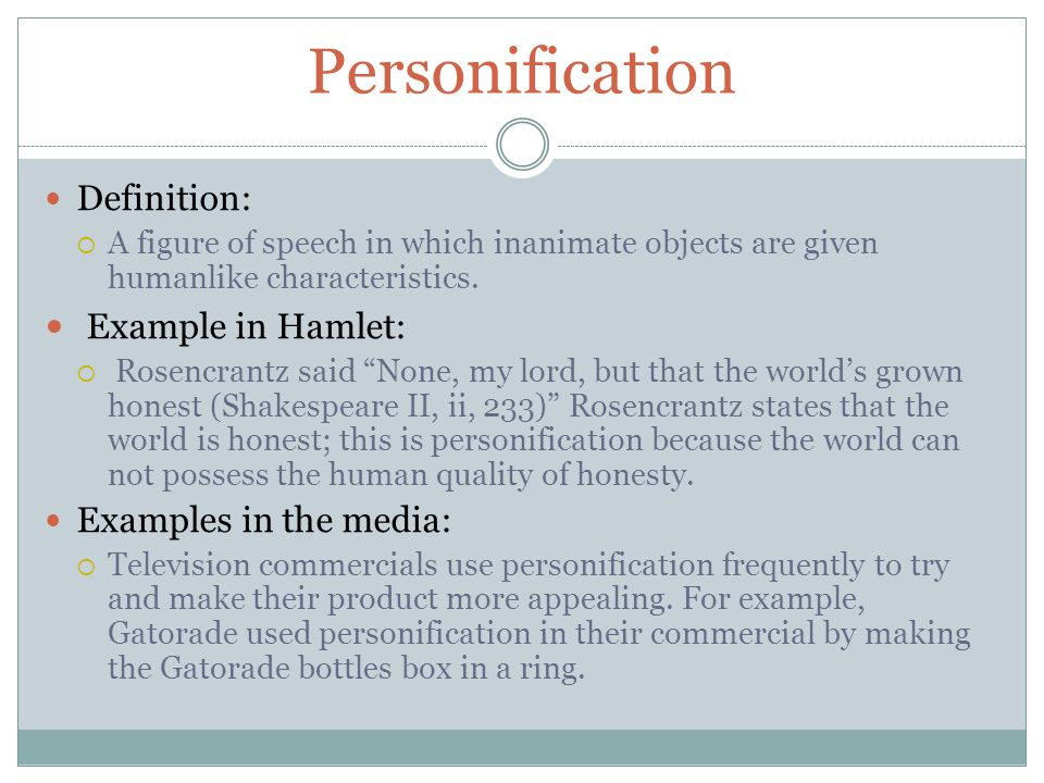 Personification Example in Hamlet: Definition: Examples in the media: