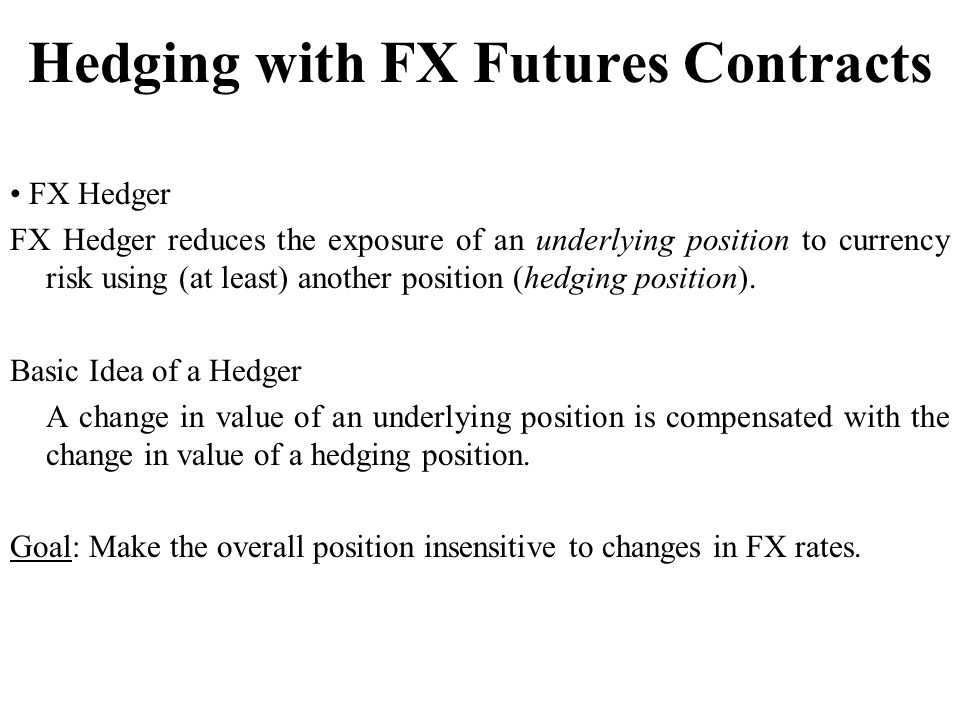 Hedging with FX Futures Contracts