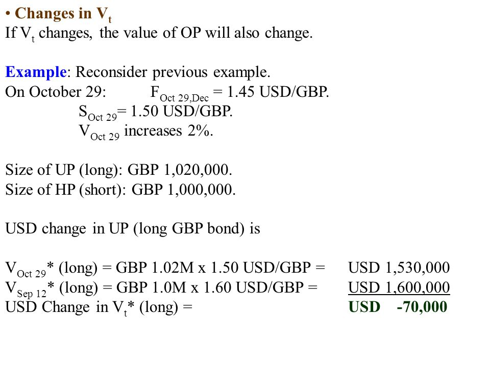Changes in Vt If Vt changes, the value of OP will also change. Example: Reconsider previous example.