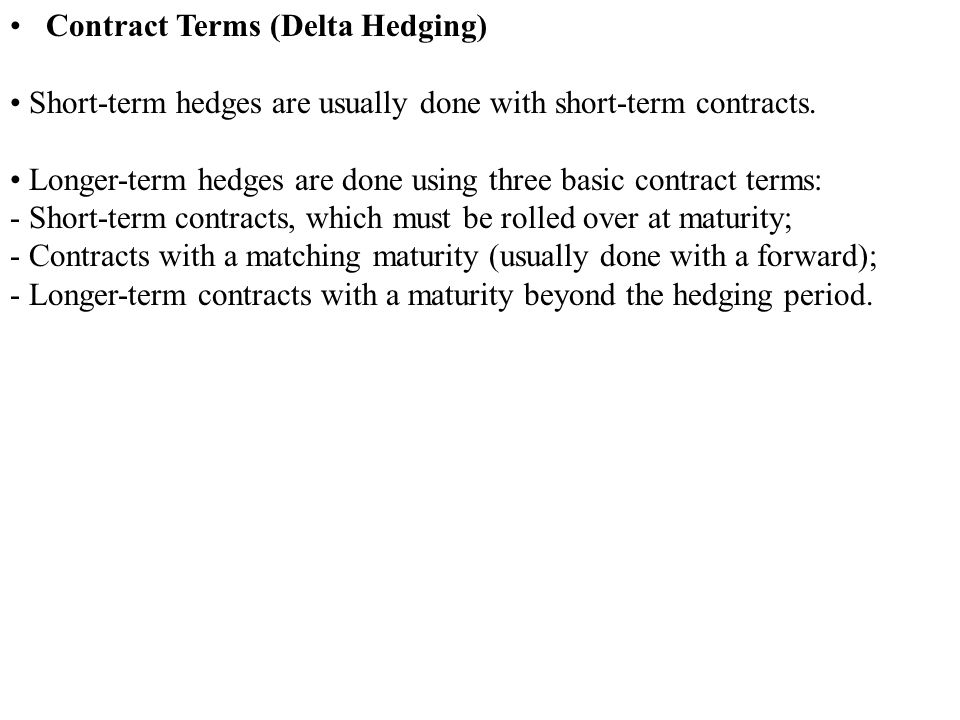 Contract Terms (Delta Hedging)